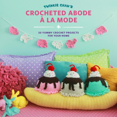 Crocheted Abode A` La Mode by Twinkie Chan: Book Review