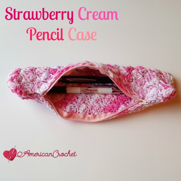 Strawberry Cream Pencil Case | Free Crochet Pattern | American Crochet @americancrochet.com #freecrochetpattern