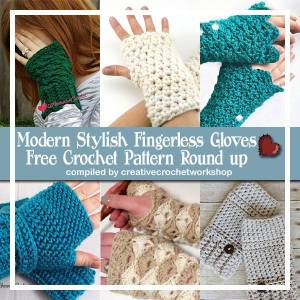 Modern Stylish Fingerless Gloves Free Crochet Pattern Round Up | Creative Crochet Workshop @creativecrochetworkshop @americancrochet