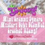 Groovy Mini Granny Square Baby Blanket Cal | @americancrochet.com @creativecrohcetworkshop.com #freecrochetpattern #freecrochetalong