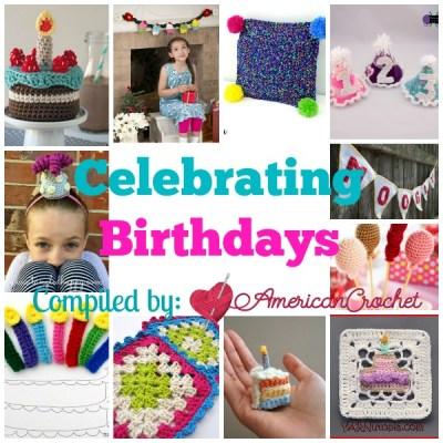 Celebrating Birthdays ~ Free Crochet Patterns