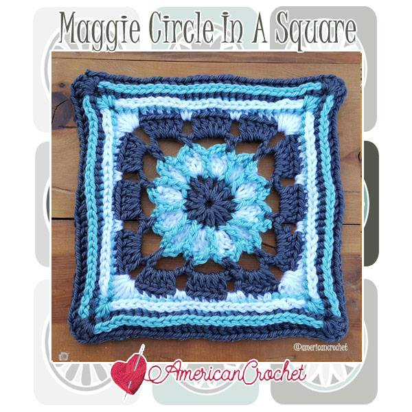 Maggie Circle In A Square American Crochet Free Crochet Pattern
