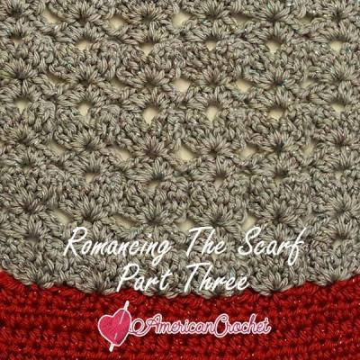 Romancing The Scarf Part Three