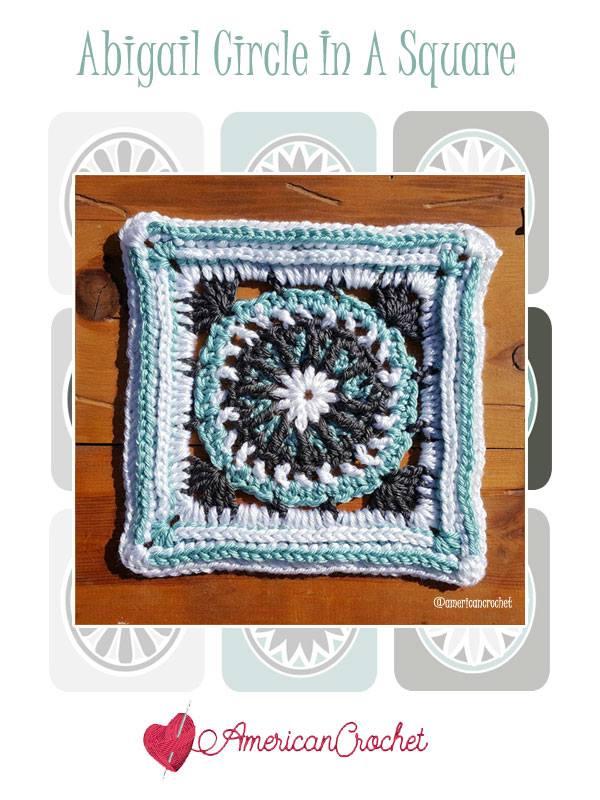 Abigail Circle in A Square   Free Crochet Pattern   American Crochet @americancrochet.com #freecrochetpattern #freecrochetalong