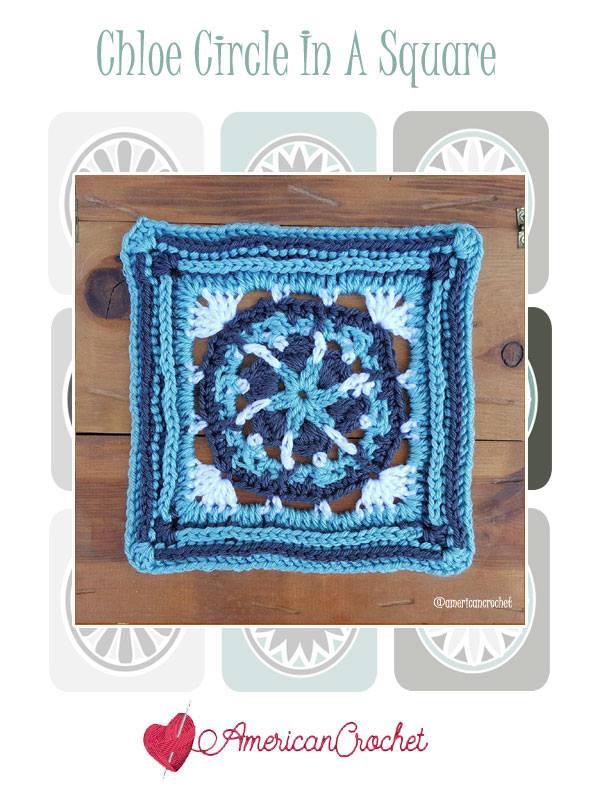 Chloe Circle in A Square | Free Crochet Pattern | American Crochet @americancrochet.com #freecrochetpattern #freecrochetalong