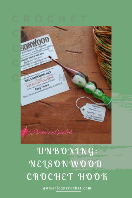 Unboxing: Nelson Wood Crochet Hook Winter 2020 | American Crochet @americancrochet.com