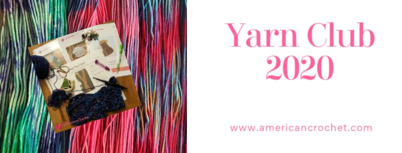 Yarn Club | American Crochet @americancrochet.com