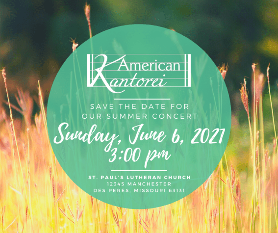 American Kantorei in Concert Sunday, June 6, 2021, 3:00 pm