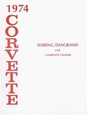 CORVETTE 1974 Wiring Diagram 74 Vette   eBay