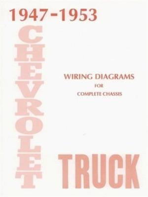 CHEVROLET 19471953 Truck Wiring Diagram 4753 Pick Up | eBay