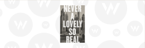 Never A Lovely So Real by Colin Asher
