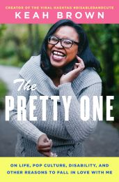 The Pretty One by Keah Brown is now available, get your copy at Keah Brown's September 25 event at the American Writers Museum in Chicago