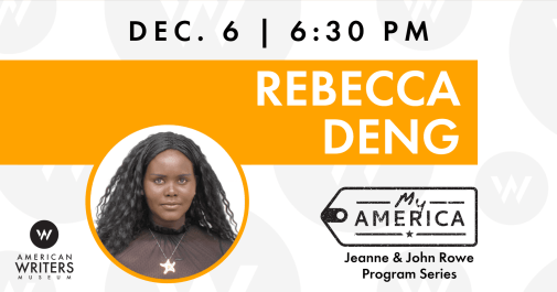 Rebecca Deng at the American Writers Museum on December 6 at 6:30 pm.