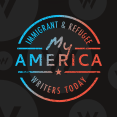 My America: Immigrant and Refugee Writers Today