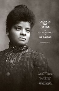 The autobiography of Ida B Wells