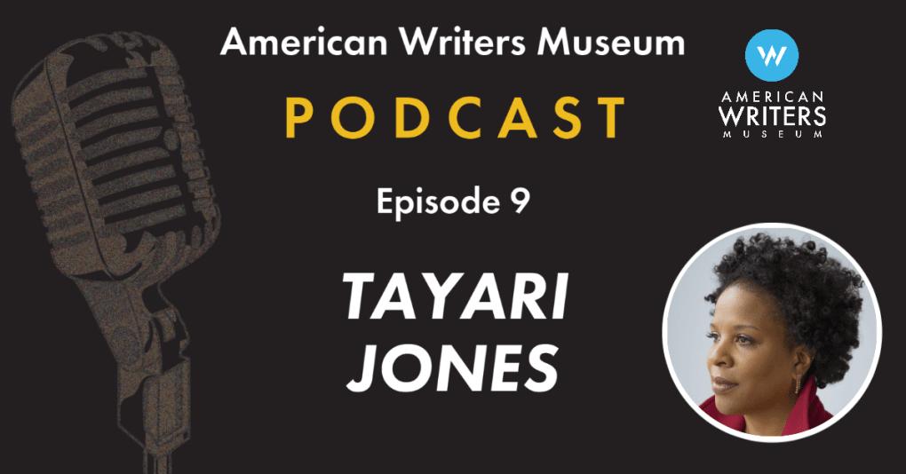 American Writers Museum Podcast episode nine with Tayari Jones