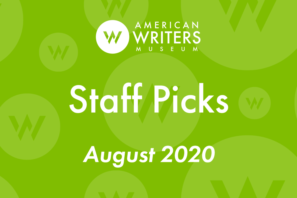American Writers Museum staff picks August 2020