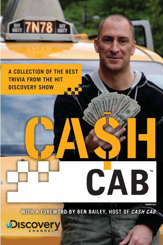Cash Cab: A Collection of the Best Trivia from the Hit Discovery Show by Discovery Communications