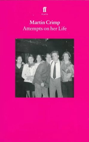 Attempts on Her Life by Martin Crimp