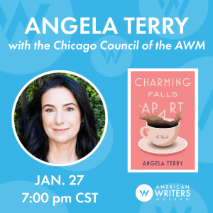 Angela Terry discusses her debut novel Charming Falls Apart, hosted by the Chicago Council of the American Writers Museum, on January 14, 2020 at 7 pm Central.