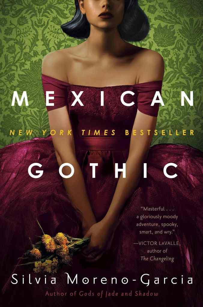 Mexican Gothic by Silvia Moreno-Garcia book cover