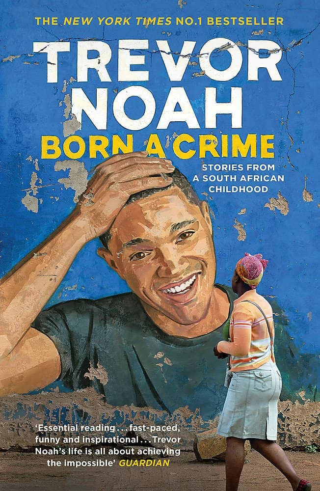 Born A Crime by Trevor Noah book cover