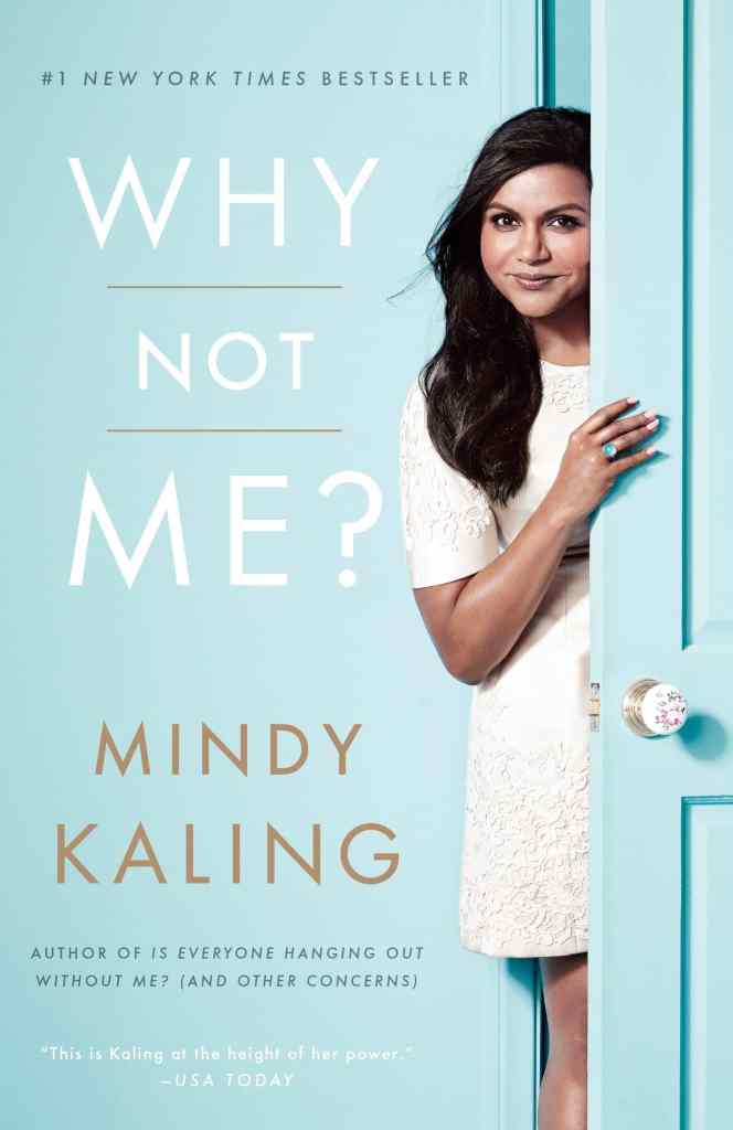 Why Not Me? by Mindy Kaling book cover