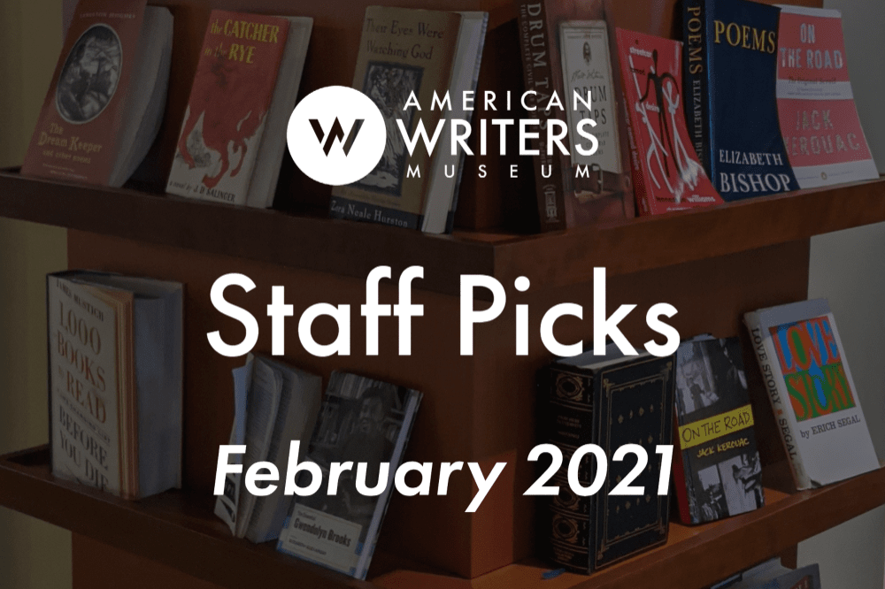 American Writers Museum staff book recommendations February 2021