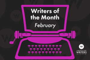 "Graphic of typewriter with text that reads ""Writers of the Month: February"""