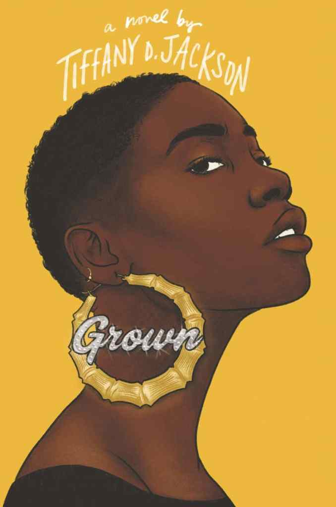 Grown by Tiffany D. Jackson book cover