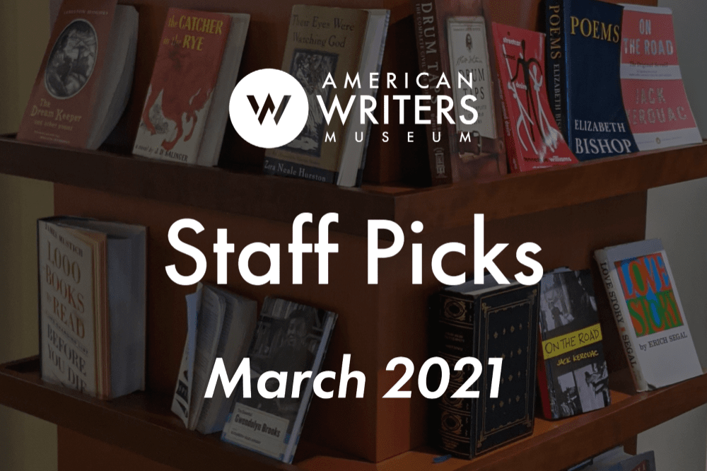 Reading Recommendations from the American Writers Museum staff
