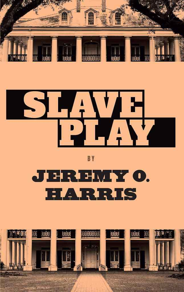 Slave Play by Jeremy O. Harris book cover