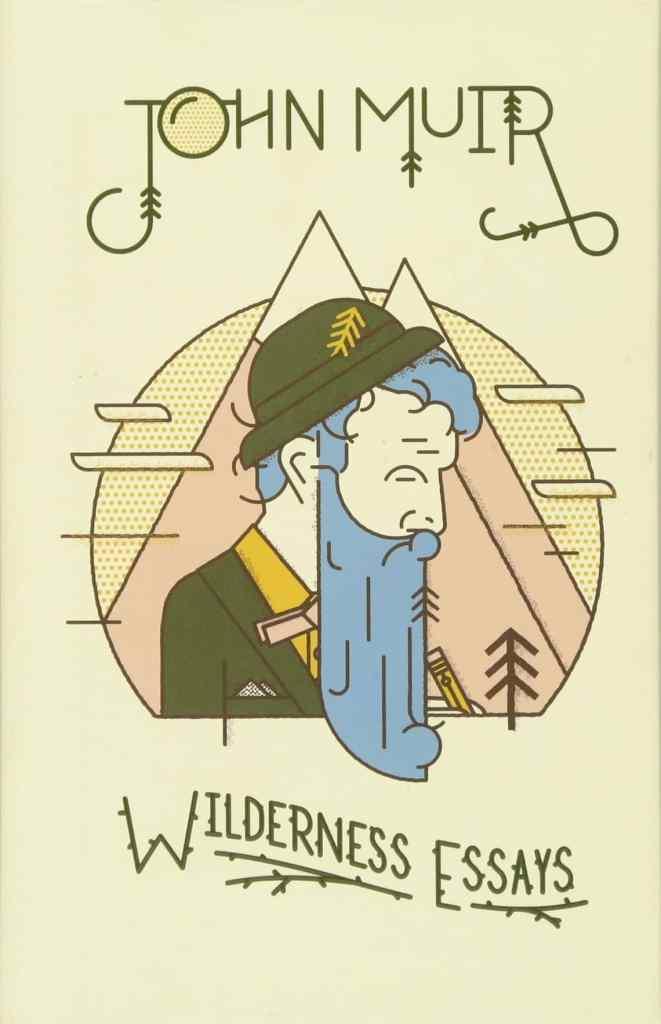 Wilderness Essays by John Muir book cover.