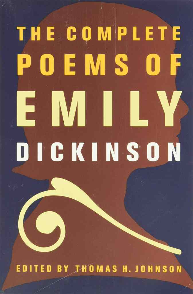 The Complete Poems of Emily Dickinson by Emily Dickinson