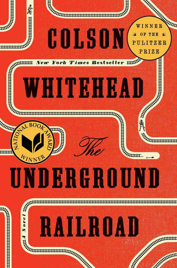 The Underground Railroad by Colson Whitehead book cover