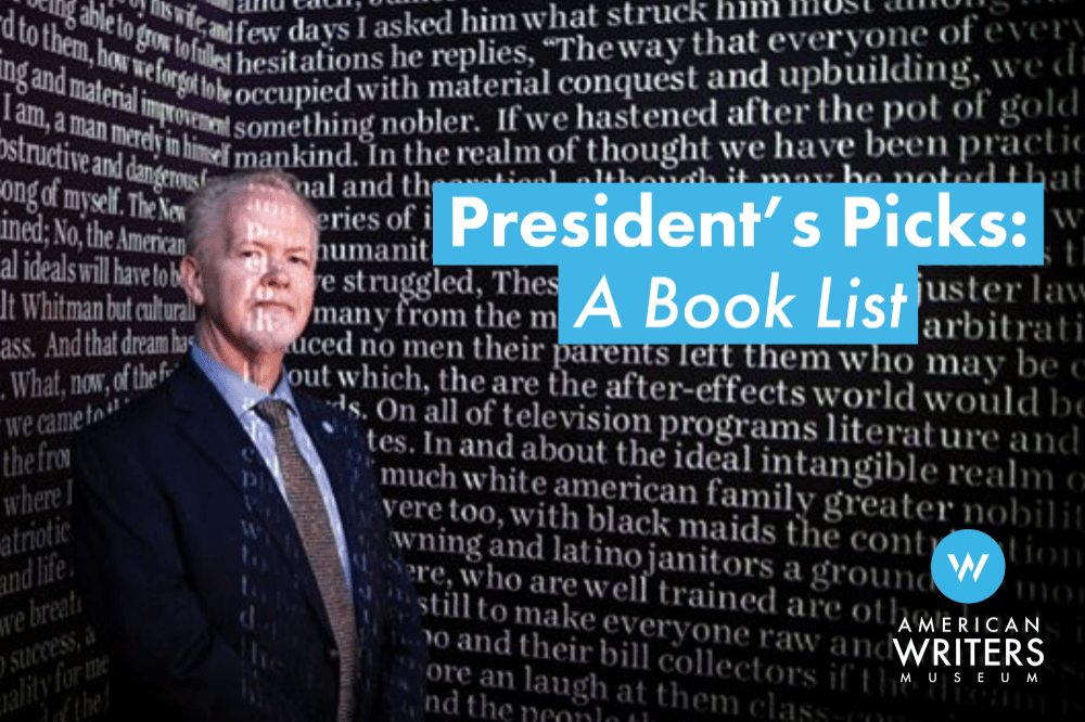 """Photo of American Writers Museum President Carey Cranston at the museum's Word Waterfall exhibit with text that reads: """"President's Picks: A Book List"""""""