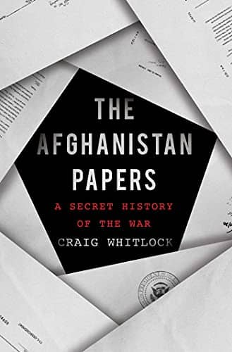 The Afghanistan Papers: A Secret History of the War by Craig Whitlock book cover