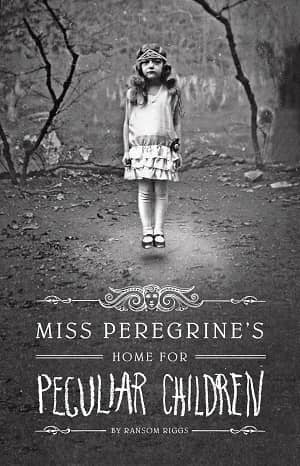 Miss Peregrine's Home for Peculiar Children by Ransom Riggs book covers