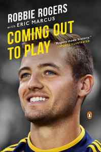 Coming Out to Play by Robbie Rogers book cover