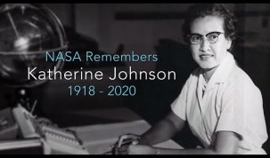 NASA Remembers Hidden Figure Katherine Johnson