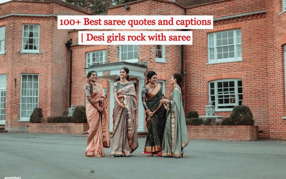 100+ Best saree quotes and captions | Desi girls rock with saree