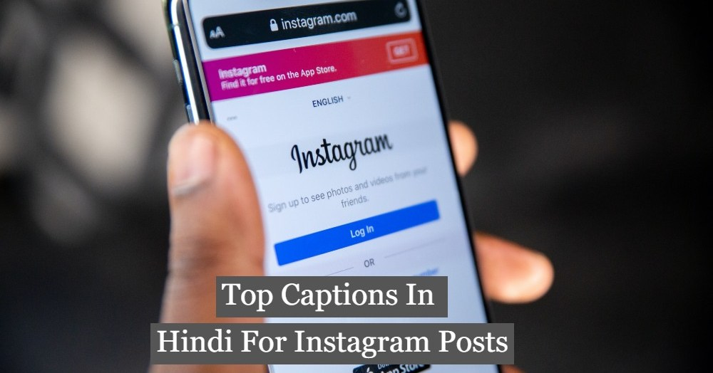 Top Captions In Hindi For Instagram Posts