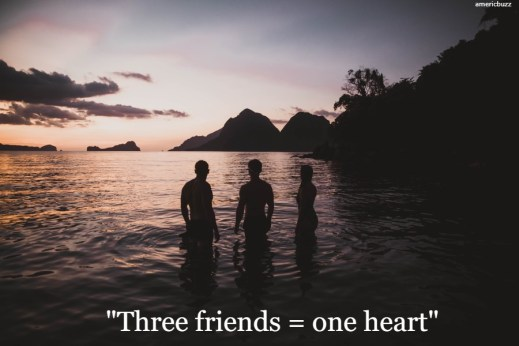 Three friends quotes and captions