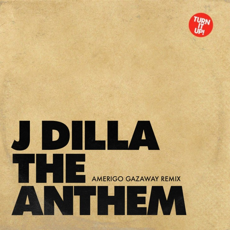 J Dilla - the Anthem