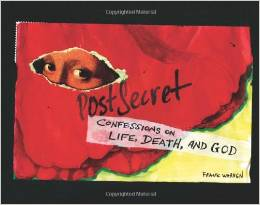 postsecret book - confessions on life, death, and god
