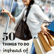 50 Things To Do Instead of Spending Money