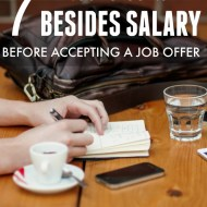 7 Things To Consider Besides Salary Before Accepting A Job Offer