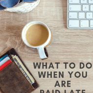What Can I Do When My Paycheck Is Late?
