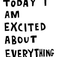 Finding Excitement In Daily Life