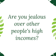 Do You Get Jealous Of High Salaries?